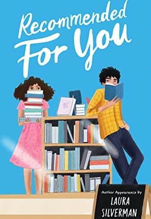 Recommended For You By Laura Silverman Release Date? 2020 YA Contemporary Romance