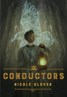 When Does The Conductors By Nicole Glover Come Out? 2021 Historical Fiction & Fantasy Releases