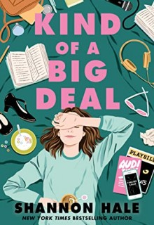 When Does Kind Of A Big Deal By Shannon Hale Come Out? 2020 YA Contemporary Fantasy