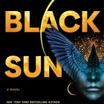 Black Sun (Between Earth and Sky #1) By Rebecca Roanhorse Release Date? 2020 Fantasy Releases