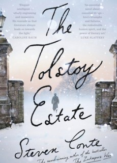 When Does The Tolstoy Estate By Steven Conte Come Out? 2020 Historical Fiction Releases