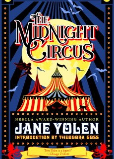 The Midnight Circus By Jane Yolen Release Date? 2020 Horror & Fantasy Releases