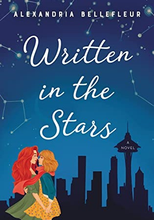 When Does Written In The Stars By Alexandria Bellefleur Come Out? 2020 LGBT Romance