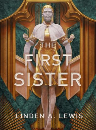 The First Sister By Linden A. Lewis Release Date? 2020 LGBT Science Fiction Fantasy Releases