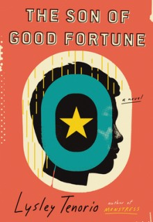 The Son Of Good Fortune By Lysley Tenorio Releasing Today? 2020 Literary Fiction Releases