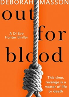 When Does Out For Blood (DI Eve Hunter #2) By Deborah Masson Come Out? 2020 Fiction Releases