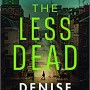 The Less Dead By Denise Mina Release Date? 2020 Mystery Thriller & Suspense Releases