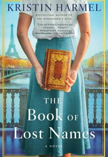 When Will The Book Of Lost Names By Kristin Harmel Release? 2020 Historical Fiction Releases