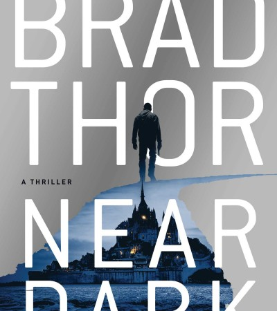 Near Dark (Scot Harvath #19) By Brad Thor Release Date? 2020 Thriller Releases