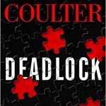 Catherine Coulter - Deadlock (FBI Thriller #24) Release Date? 2020 Mystery Thriller Releases