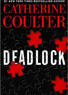 Catherine Coulter - Deadlock (FBI Thriller #24) Release Date? 2020 Mystery Thriller Releases