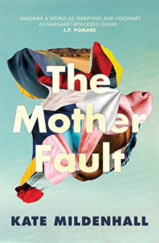 When Will The Mother Fault By Kate Mildenhall Release? 2020 Science Fiction Releases