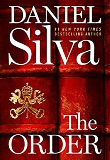 The Order (Gabriel Allon #20) By Daniel Silva Release Date? 2020 Thriller & Mystery Releases
