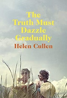 The Truth Must Dazzle Gradually By Helen Cullen Release Date? 2020 Romance Releases