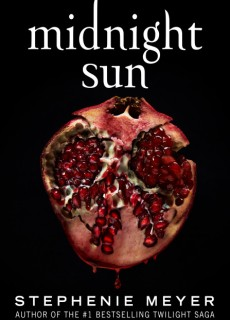 Midnight Sun (The Twilight Saga #5) By Stephenie Meyer Release Date? 2020 YA Fantasy & Romance