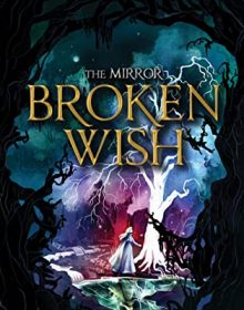 When Does Broken Wish By Julie C. Dao Release? 2020 YA Fantasy & Historical Fiction Releases