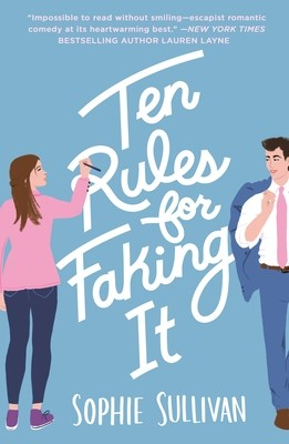 Ten Rules For Faking It By Sophie Sullivan Release Date? 2021 Contemporary Romance Releases