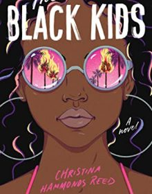 The Black Kids By Christina Hammonds Reed Release Date? 2020 YA Historical Fiction Releases