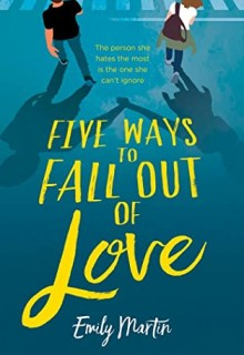 When Will Five Ways To Fall Out Of Love By Emily Martin Release? 2021 YA Romance Relases