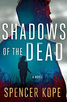 Shadows Of The Dead (Special Tracking Unit #3) By Spencer Kope Release Date? 2020 Mystery Releases