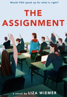 The Assignment By Liza M. Wiemer Release Date? 2020 YA Contemporary Fiction