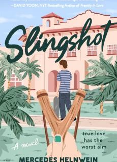 Slingshot By Mercedes Helnwein Release Date? 2020 YA Contemporary Romance Releases