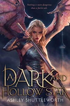When Will A Dark And Hollow Star By Ashley Shuttleworth Release? 2021 YA Urban Fantasy Releases