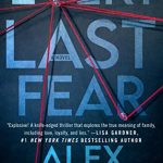 When Does Every Last Fear By Alex Finlay Come Out? 2021 Mystery Releases