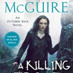 When Does A Killing Frost (October Daye #14) By Seanan McGuire Release? 2020 Urban Fantasy