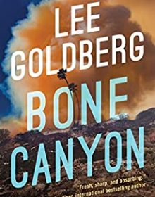 When Does Bone Canyon (Eve Ronin, #2) By Lee Goldberg Come Out? 2020 Mystery Releases