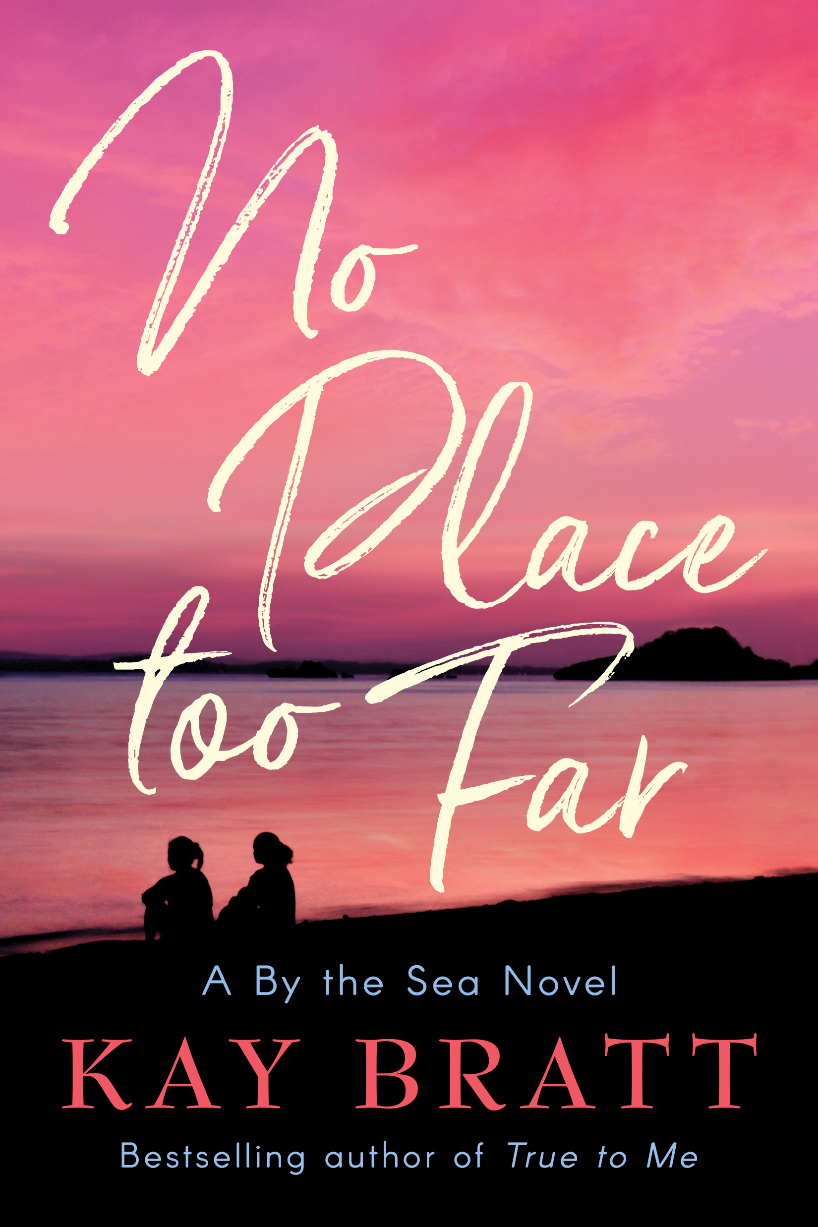 No Place Too Far By Kay Bratt Release Date? 2020 Romance Releases