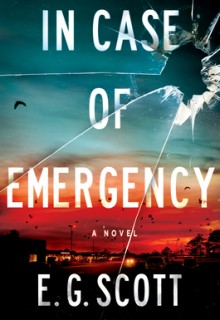 In Case of Emergency By E.G. Scott Release Date? 2020 Mystery Thriller Releases