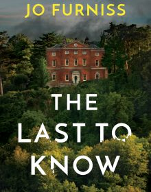 The Last To Know By Jo Furniss Release Date? 2020 Mystery & Thriller Releases