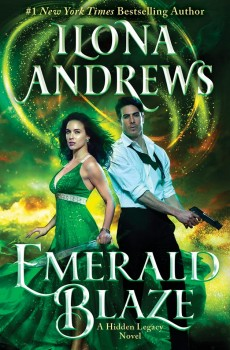 When Will Emerald Blaze (Hidden Legacy #5) By Ilona Andrews Come Out? 2020 Urban Fantasy