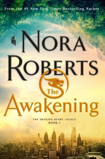 The Awakening (The Dragon Heart Legacy #1) By Nora Roberts Release Date? 2020 Fantasy Releases