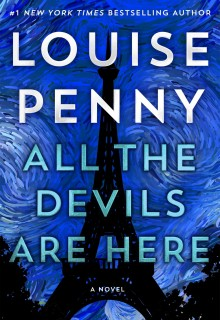 All The Devils Are Here (Chief Inspector Armand Gamache #16) By Louise Penny Release Date?