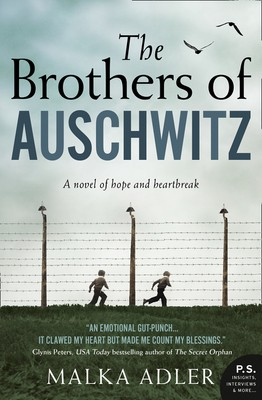The Brothers Of Auschwitz By Malka Adler Release Date? 2020 Historical Fiction Releases