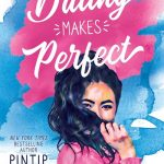 When Does Dating Makes Perfect By Pintip Dunn Come Out? 2020 Contemporary Romance Releases