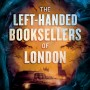 The Left-Handed Booksellers Of London By Garth Nix Release Date? 2020 YA Fantasy & Historical Fiction