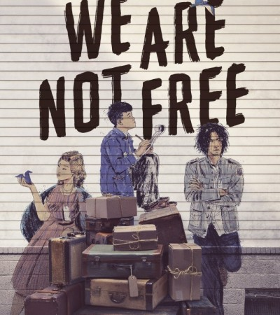 We Are Not Free By Traci Chee Release Date? 2020 YA Contemporary & Historical Fiction Releases
