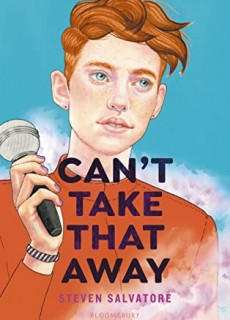 When Does Can't Take That Away By Steven Salvatore Release? 2021 YA LGBT Fiction Releases