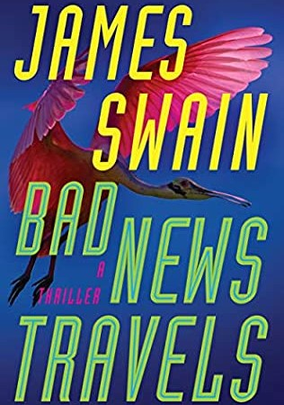 When Will Bad News Travels (Lancaster & Daniels #3) By James Swain Release? 2020 Mystery Releases