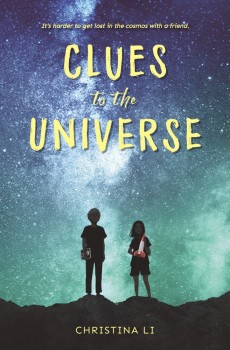When Does Clues To The Universe By Christina Li Come Out? 2021 Children's Historical Fiction
