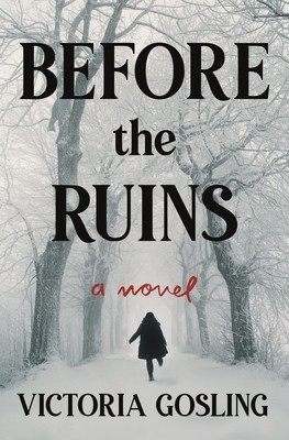 Before The Ruins By Victoria Gosling Release Date? 2020 Thriller Releases
