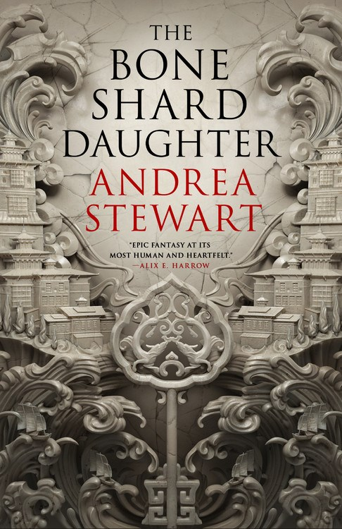The Bone Shard Daughter (The Drowning Empire #1) By Andrea Stewart Release Date? 2020 Fantasy