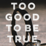 When Will Too Good To Be True By Carola Lovering Come Out? 2020 Mystery Releases