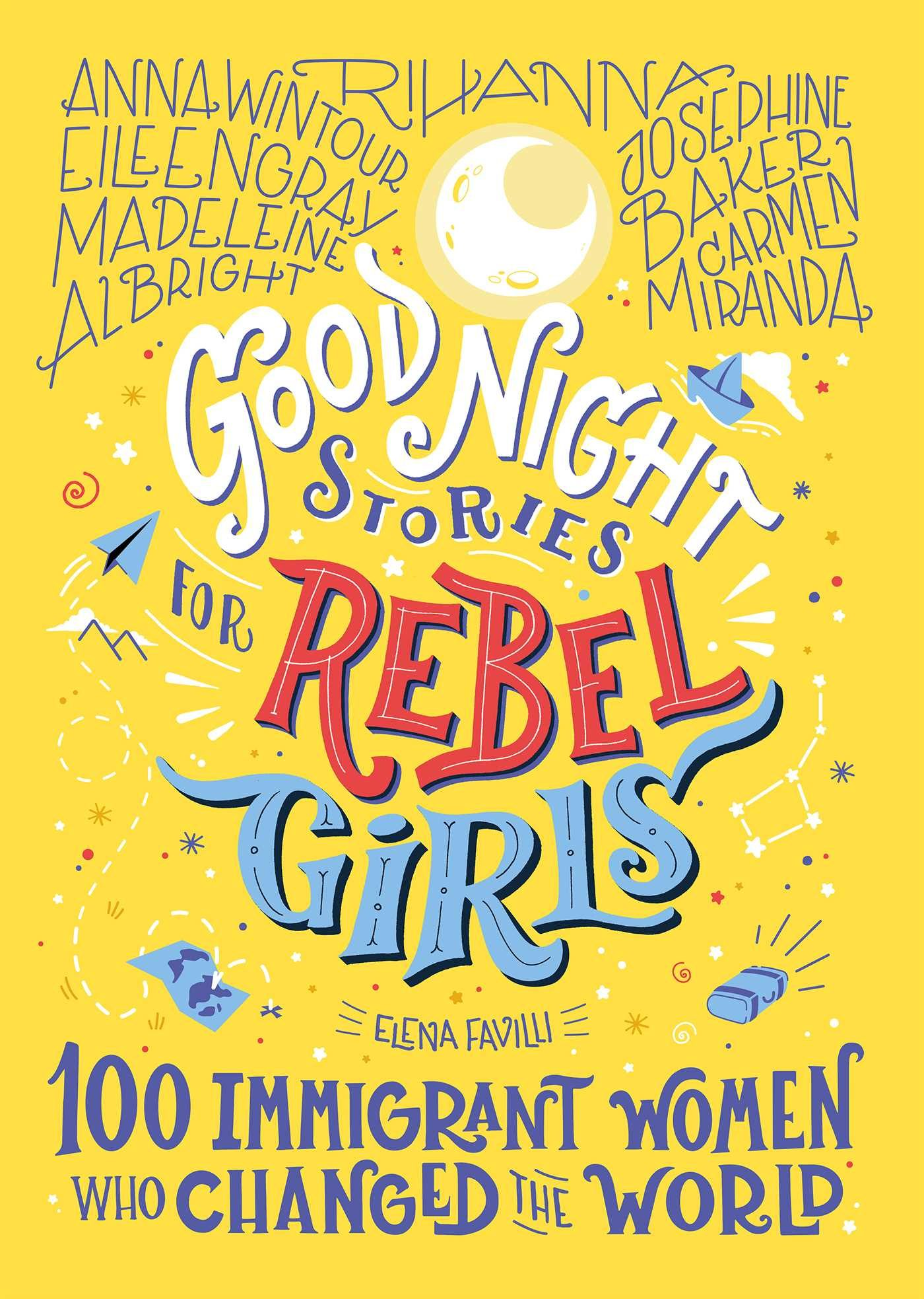Good Night Stories For Rebel Girls By Elena Favilli Release Date? 2020 Nonfiction & Biography Releases