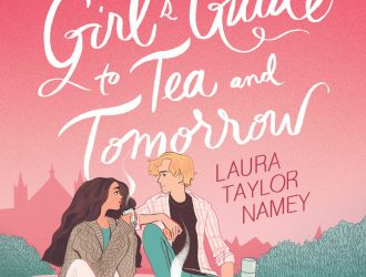 A Cuban Girl's Guide To Tea And Tomorrow By Laura Taylor Namey Release Date? 2020 Romance Releases