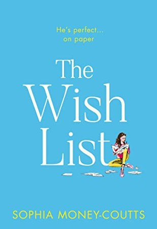 When Will The Wish List By Sophia Money-Coutts Release? 2020 Romance Releases