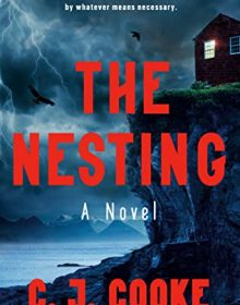 When Will The Nesting By C.J. Cooke Release? 2020 Gothic Suspense & Thriller Releases